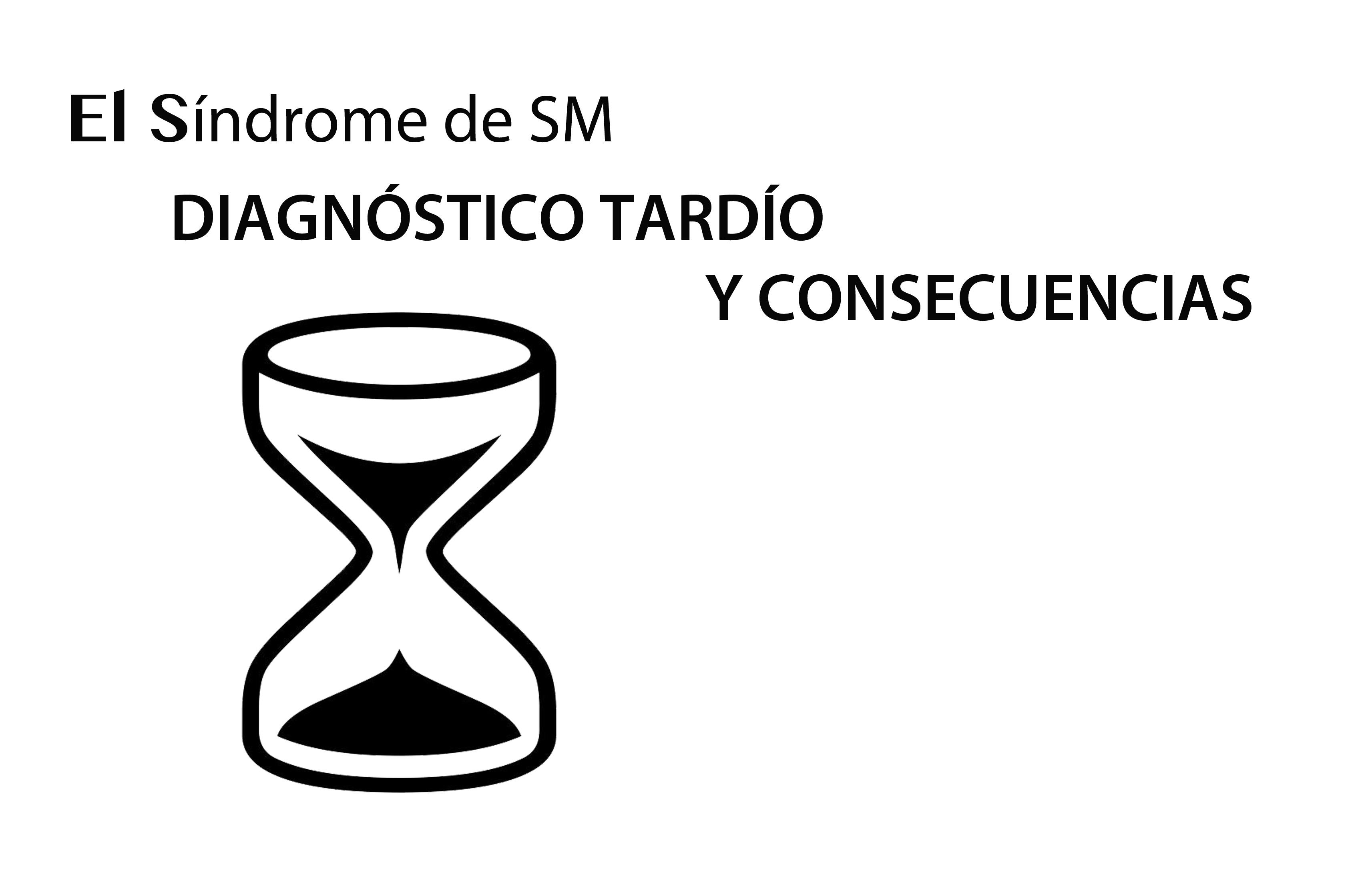 EL DIAGNÓSTICO TARDÍO Y SUS MALAS CONSECUENCIAS