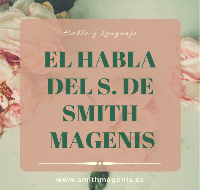 "<span class=""post_or_pages_title"">EL HABLA DEL SMITH MAGENIS</span>"