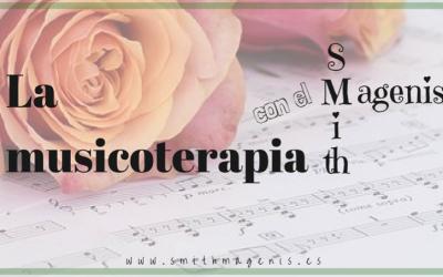 LA MUSICOTERAPIA CON EL SMITH MAGENIS