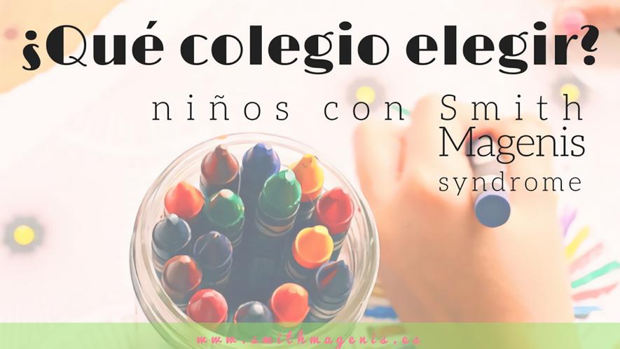 ¿QUÉ TIPO DE COLEGIO ELEGIR PARA NUESTRO SMITH MAGENIS?