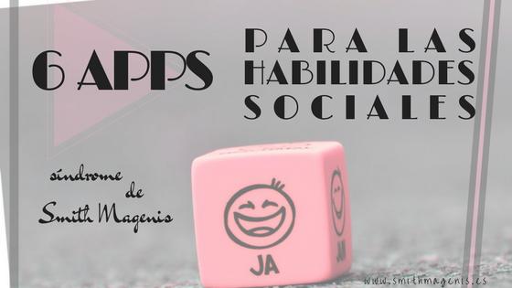 ESTIMULAR LAS HABILIDADES SOCIALES DE LOS NIÑOS CON SMITH MAGENIS
