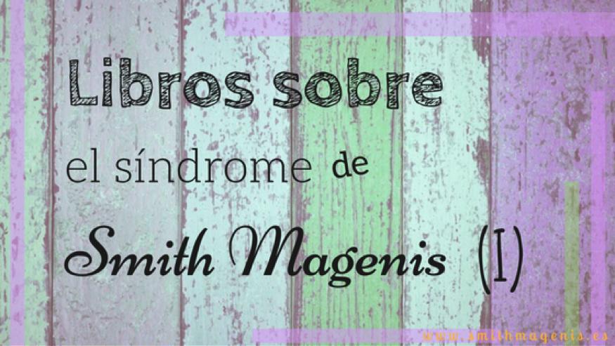 LIBROS SOBRE EL SMITH MAGENIS (I): GUÍA LOGOPÉDICA