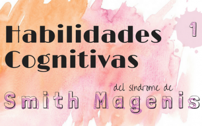 PECULIARIDADES INTELECTUALES DEL SMITH MAGENIS: INTRODUCCIÓN