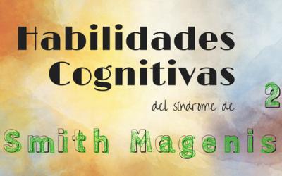 PECULIARIDADES INTELECTUALES DEL SMITH MAGENIS (II): LA MEMORIA DE TRABAJO