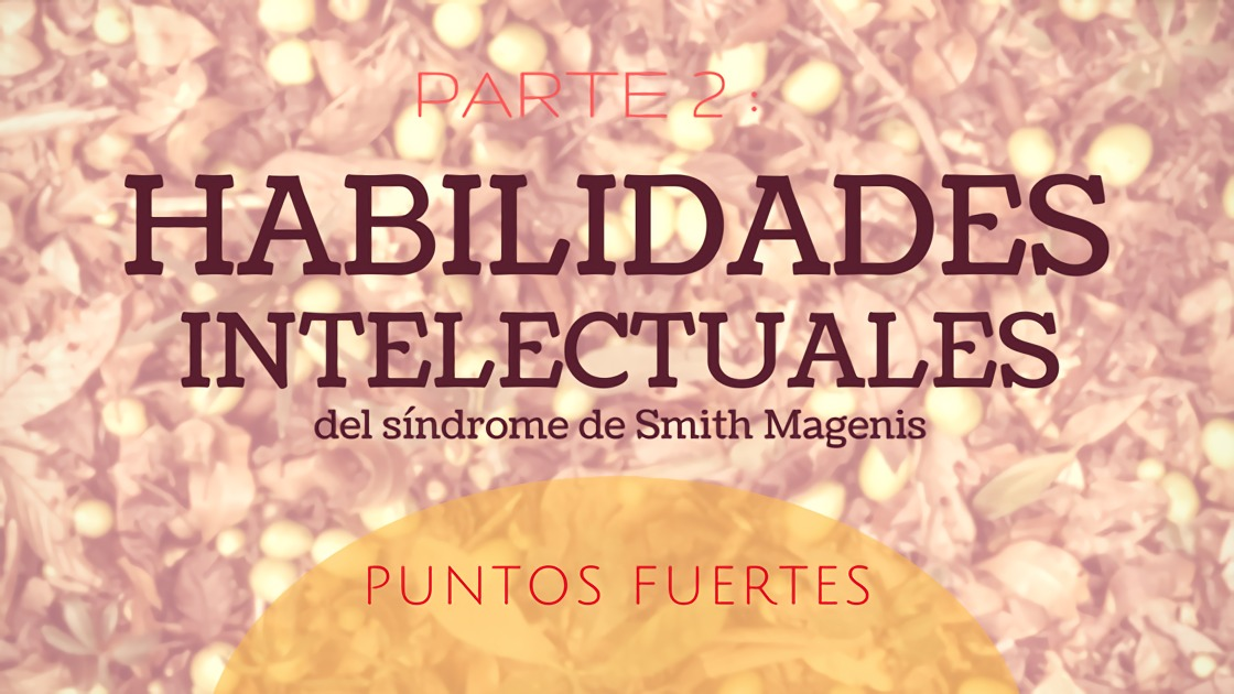 HABILIDADES INTELECTUALES DEL SMITH MAGENIS