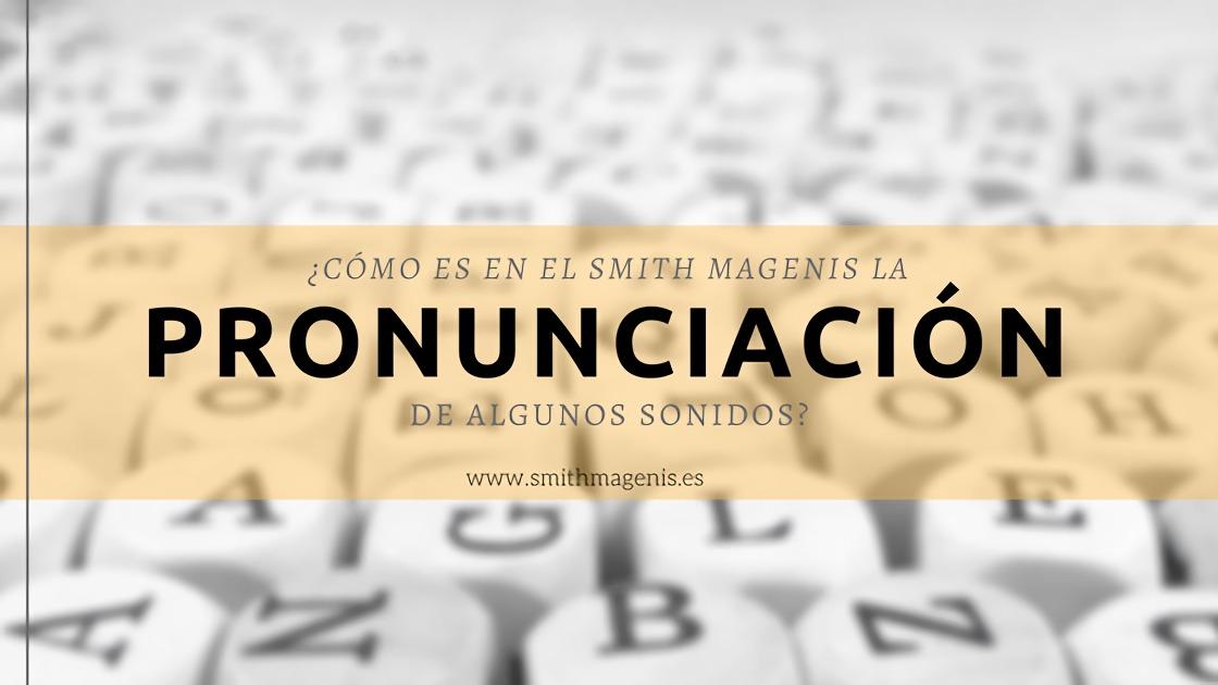 ARTICULACIÓN DE FONEMAS VELARES EN EL SMITH MAGENIS