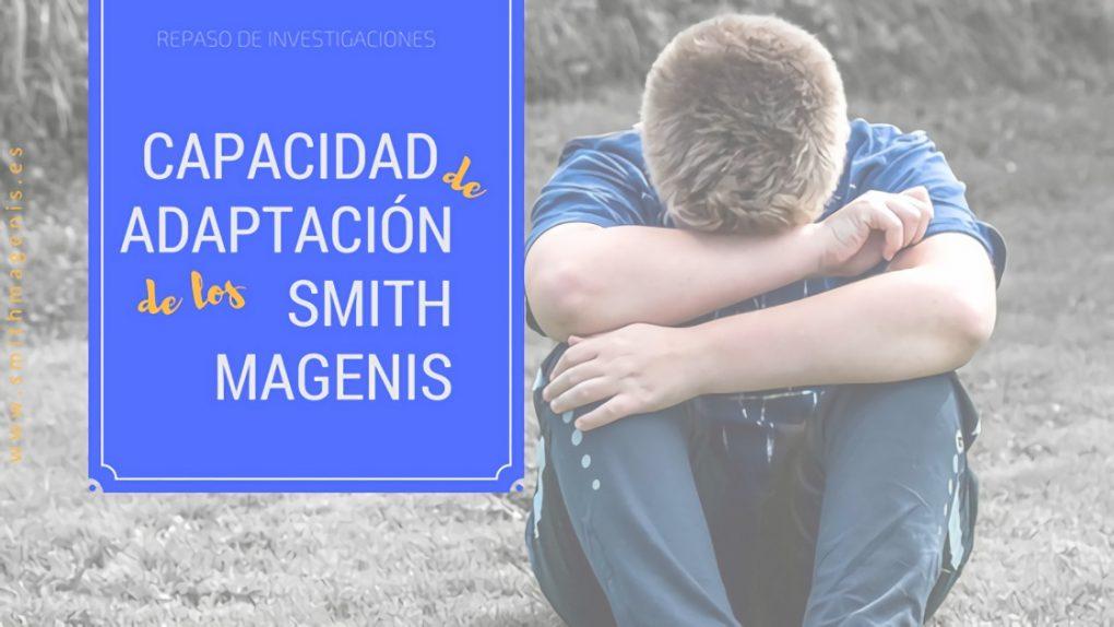 Capacidad de adaptación de los Smith Magenis