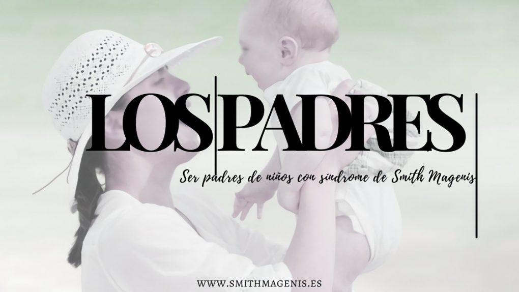 "<span class=""post_or_pages_title"">SER PADRES DE NIÑOS CON SÍNDROME DE SMITH MAGENIS</span>"