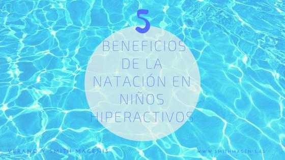 BENEFICIOS DE LA NATACIÓN EN NIÑOS HIPERACTIVOS