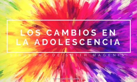 LOS CAMBIOS EN LA ADOLESCENCIA EN EL SMITH MAGENIS