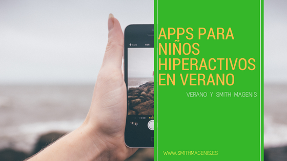 apps para niños hiperactivos en verano
