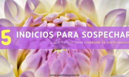 5 INDICIOS PARA SOSPECHAR QUE TU HIJO TIENE SMITH MAGENIS