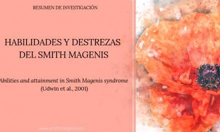 HABILIDADES Y DESTREZAS DEL SMITH MAGENIS