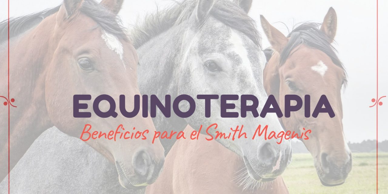 "<span class=""post_or_pages_title"">EQUINOTERAPIA PARA PERSONAS CON SMITH MAGENIS</span>"