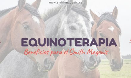 EQUINOTERAPIA PARA PERSONAS CON SMITH MAGENIS