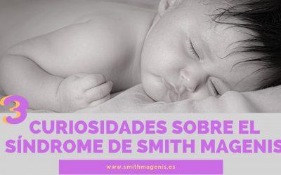 3 CURIOSIDADES SOBRE EL SÍNDROME DE SMITH MAGENIS