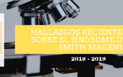 3 ESTUDIOS RECIENTES SOBRE EL SÍNDROME DE SMITH MAGENIS